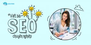 Dịch vụ viết bài chuẩn SEO tphcm uy tín chuyên nghiệp cho website